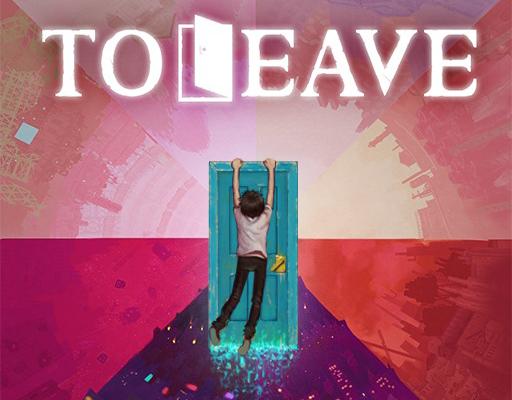 To Leave - Key Art
